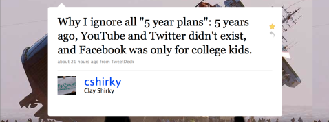 Clay Shirky - Why I Ignore 5 Year Plans